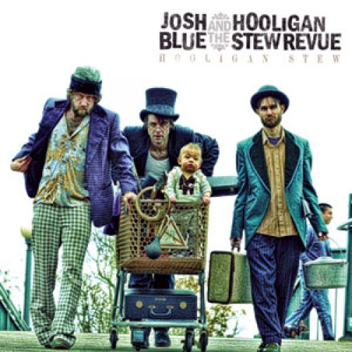 Josh Blue and the Hooligan Stew Review