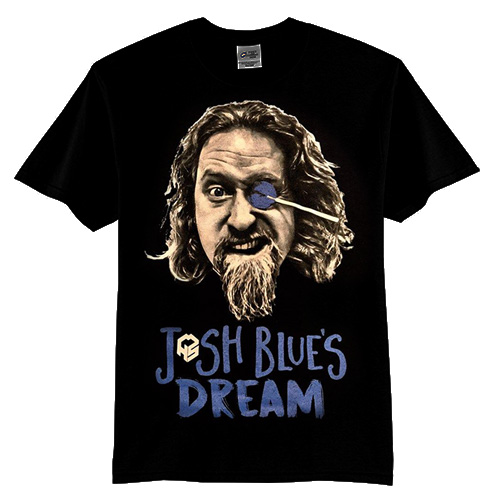 Josh Blue's Dream T-Shirt